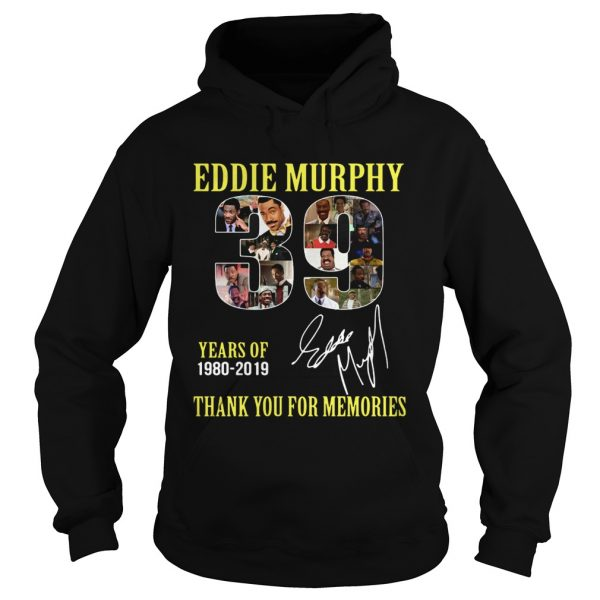 39 Years of Eddie Murphy 19802019 thank you for memories  Hoodie