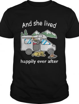 Camping girl and dog and she lived happily ever after shirt