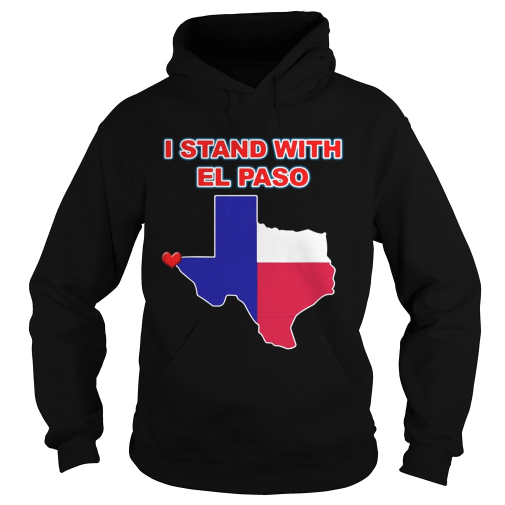 I stand with El Paso Texas Hoodie
