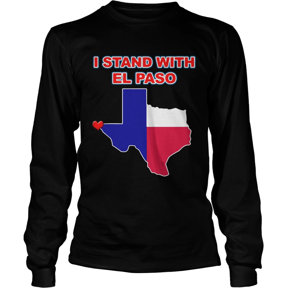 I stand with El Paso Texas LongSleeve