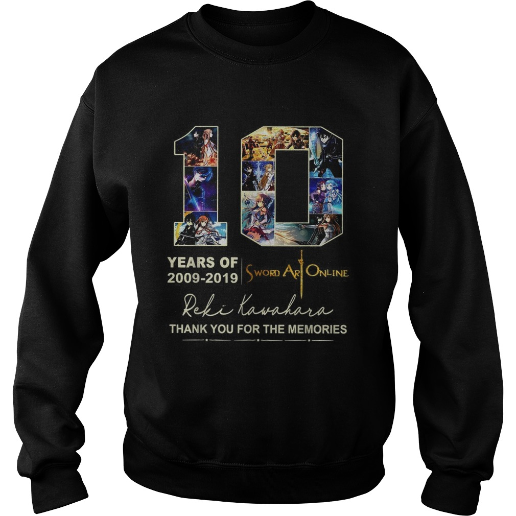 10 years of 2009 2019 Sword Art Online thank you for the memories Sweatshirt