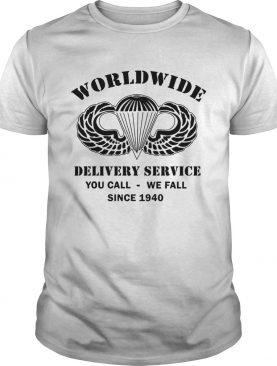 AirBorne Wings Logo Worldwide delivery service you call we call since 1940 shirt