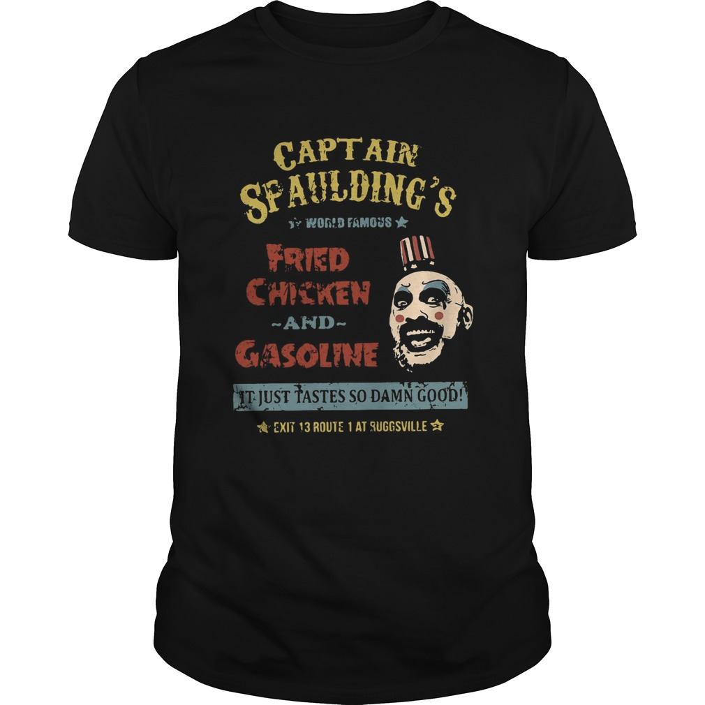Captain Spauldings world famous fried chicken and gasoline Unisex