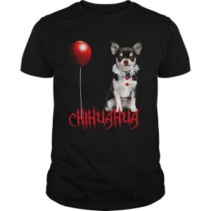 Chihuahua Dog Pennywise Halloween  Unisex