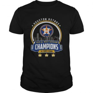 Houston Astros 2019 all west division champions October reign  Unisex
