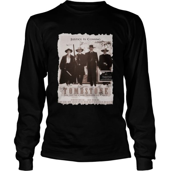 Justice is coming Tombstone  LongSleeve