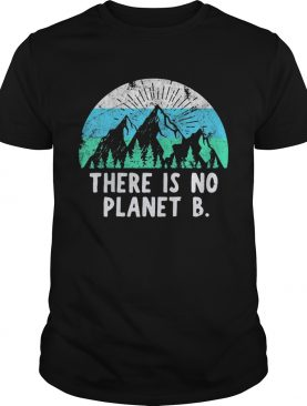Retro Vintage There Is No Planet B Shirt