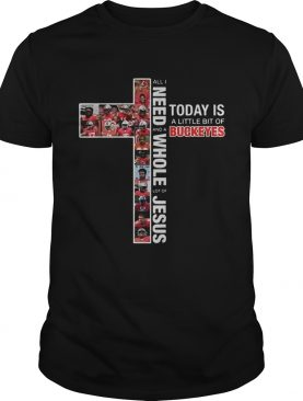 All I need today is a little bit of Buckeyes and a whole lot of Jesus shirt