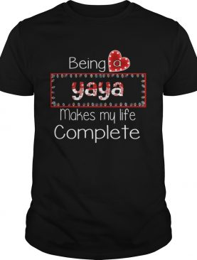 Christmas Being A Yaya Makes My Life Complete TShirt
