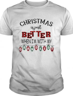 Christmas Is Just Better When Im With My Grandkids Light Xmas TShirt