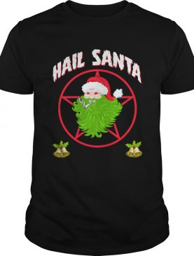 Hail Santa Christmas Sweat shirt