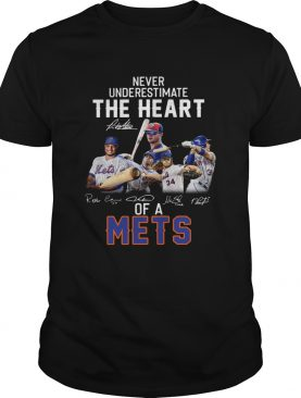 Never underestimate the Heart of a Mets shirt