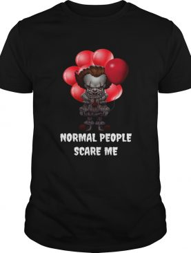 Pennywise Halloween Normal people scare me shirt
