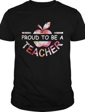 Pround To Be A Teacher TShirt