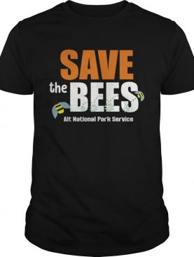 Save The Bees Alt National Park Service TShirt