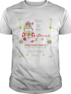 Truck Christmas This Is My Hallmark Christmas Movie Watching Shirt