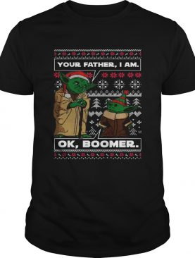 Baby Yoda Your Father I Am Ok Boomer Ugly Christmas shirt
