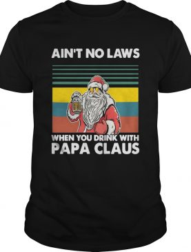 Papa Beer Christmas Aint No Laws When You Drink With Papa Claus shirt
