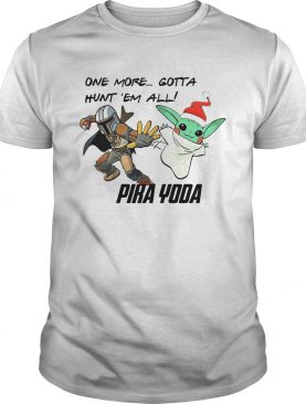 Stormtrooper and Baby Yoda one more gotta hunt em all Pika Yoda shirt