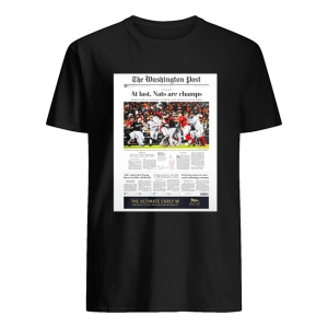 The Washington Post At Last Nat Are Champs  Classic Men's T-shirt