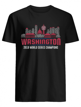 Washington Nationals 2019 World Series Champions Strasburg Scherzer Adam Eaton City shirt