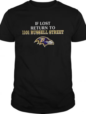 Baltimore Ravens If Lost Return To IIoI Russell Street shirt