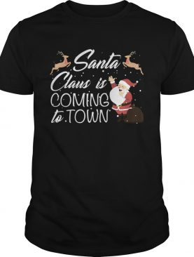 Santa Claus Is Coming To Town shirt