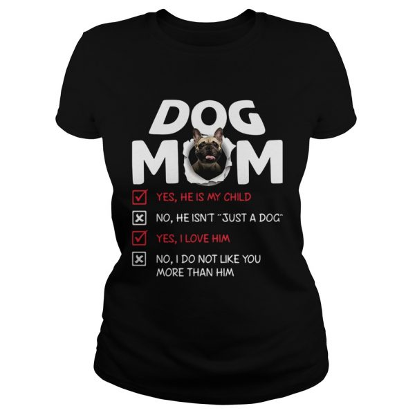 Bullmastiff Dog Mom Yes He Is My Child No He Isnt Just A Dog  Classic Ladies