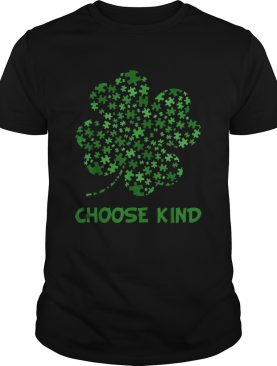 Irish Shamrock Autism Puzzle Pieces Choose Kind St Patricks Day shirt