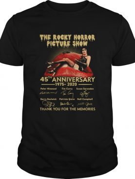 The Rocky Horror Picture Show 45th Anniversary 1975 2020 Thank You For The Memories shirt