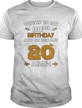 15857974612020 Leap Year Birthday 80 Years Old Leapling shirt
