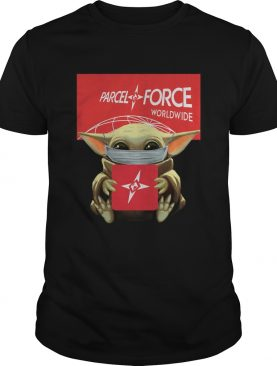 Baby Yoda Mask Hug Parcelforce Worldwide shirt
