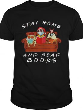 Friends Stay Home And Read Books shirt