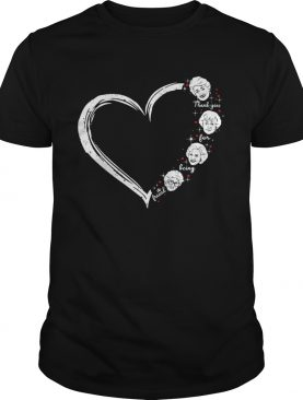 Love thank you for being a friend golden girls heart shirt
