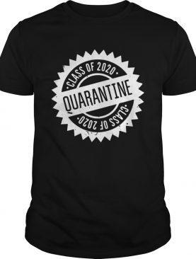 Quarantine Shirt Class Of 2020 Seniors 2020 Senior Quarantine shirt