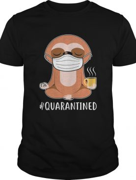 Sloth yoga and drinking coffee quarantined mask covid19 shirt