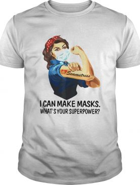 Strong Woman Tattoo Seamstress I Can Make Masks Whats Your Superpower shirt LlMlTED EDlTlON