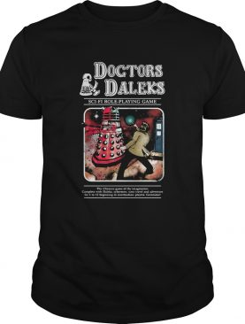 Doctor and Daleks SciFi Role playing game shirt