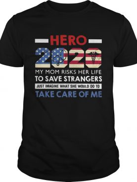Hero 2020 my mom risks her life to save strangers just imagine what she would do to take care of me