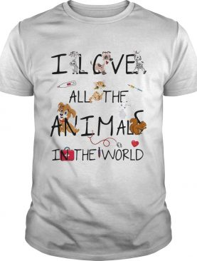 I love all the animals in the world shirt