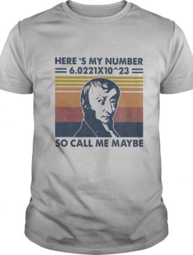 Amedeo avogadro here's my number so call me maybe vintage retro shirt