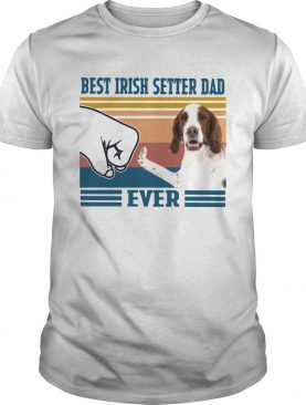 Best Irish Setter Dad Ever Vintage shirt