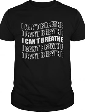 George Floyd I Cant Breathe shirt