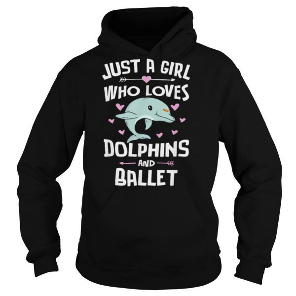 Just a girl whoo loves Dolphins and ballet shirt