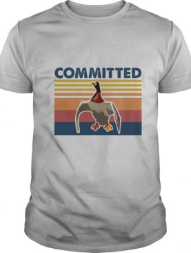 Duck committed vintage retro shirt
