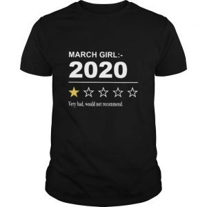 March girl 2020 very bad would not recommend stars shirt