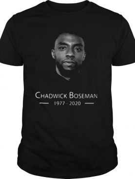 Black panther rip chadwick Boseman actor 1977 2020 shirt