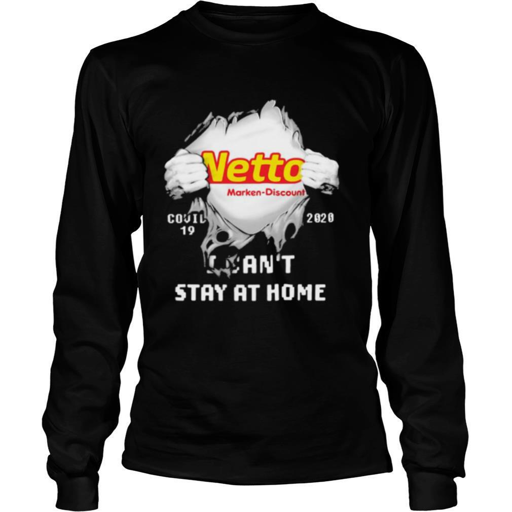 Blood inside netto marken discount i can't stay at home covid 19 2020 shirt