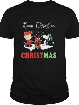 Charlie Brown And Snoopy Keep Christ In Christmas shirt