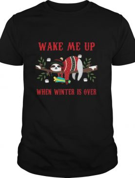 Sloth Wake Me Up When Winter Is Over Christmas shirt